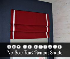 Love the look of Roman shades but think they're too complicated to make? My tutorial will show you how to create the easiest faux Roman shade ever!