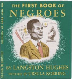 The First Book of Negroes, by Langston Hughes, c. 1952