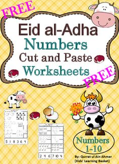 FREE Eid al-Adha Numbers Cut and Paste Worksheets(1-10): This is Eid al-Adha Themed worksheets in which student can practice their number recognition from 1-10. This activity will allow students to practice number recognition, counting and the fine motor