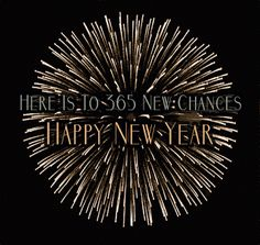 Here is to 365 New Chances, Happy New Year new years gif new year happy new year new years quotes new year quotes new years comments happy new years quotes happy new year 2016 2016 2016 quotes quotes for the new year new years sayings quotes for new year Happy New Year Love, Happy New Year Quotes, Happy New Year Images, Quotes About New Year, Happy Year, New Year Animated Gif, Happy New Year Animation, Big Fireworks, New Year Pictures