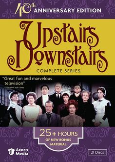 """""""Upstairs, Downstairs"""" focuses on a rich family and their servants over the course of 27 years."""