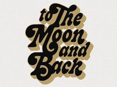 To the Moon and Back by Mark van Leeuwen on Dribbble Vintage Typography, Typography Letters, Brush Lettering, Lettering Design, Lettering Ideas, Typed Quotes, Stylish Fonts, Handwriting Fonts, Van