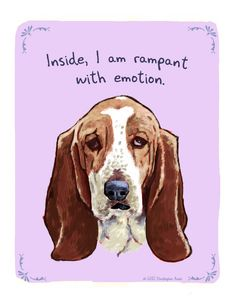 These paintings are so funny!  Basset Hound 8x10 Print of Original Painting with phrase. $20.00, via Etsy.