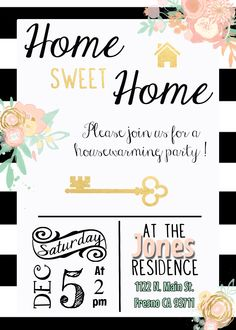 Black White Gold Housewarming Invitation Invite Stripes Water Color Flowers Pink Peach Mint New Home House Warming Housewarming Invitation Templates, Luau Party Invitations, Housewarming Party Invitations, Printable Invitations, Invitation Cards, Invitation Ideas, Printable Party, Open House Parties, House Party
