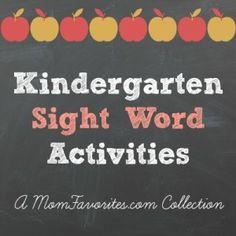 Kindergarten Sight Word Activities - Mom Favorites
