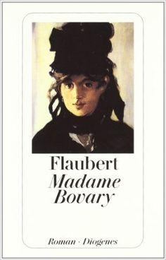 Madame Bovary: Sitten der Provinz (detebe): AmazonSmile: Gustave Flaubert, Irene Bitterli-Riesen, René Schickele: Bücher