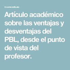 Artículo académico sobre las ventajas y desventajas del PBL, desde el punto de vista del profesor.
