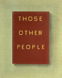 Those Other People, 2011, Ed Ruscha