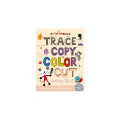 Trace, Copy, Color and Cut : Early Learning Through Art (Paperback) (Susie Linn)