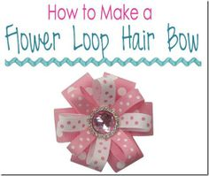 Fabric Bows and More: How to Make a Flower Loop Hair Bow by The Ribbon R...