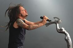 Jonathan Davis.  Say what you will, but there is just something about him...