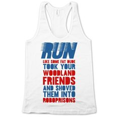 Next time you go out for a spin in those running shoes, blast off at super sonic speeds like you're a blue streak rescuing some fury friends from autonomous animal prisons. Get a laugh out of geeks and athletes alike with this funny video game inspired tee. Run Like Some Fat Dude Took Your Woodland Friends