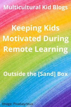 Keeping Kids Motivated During Remote Learning - Multicultural Kid Blogs Home Learning, Always Learning, Learning Resources, Mental Health And Wellbeing, Kids Mental Health, Fun Activities For Kids, Hands On Activities, Parenting Advice, Kids And Parenting