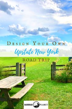 Design your own upstate New York road trip with Backroad Planet's suggested destinations and activities, plus our exclusive itinerary planning resources. #roadtrip #travel #TBIN #ILoveNY via @backroadplanet