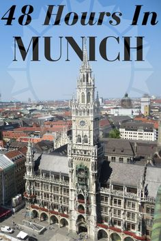 PHOTO ESSAY: How to spend 48 Hours in Munich, Germany.
