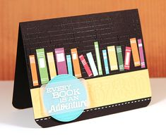 Every Book is an Adventure by Kristina Werner on August 9, 2012 in Cards, Simon Says Stamp, Videos