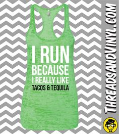 I Run Because I Really Like TACOS AND T... Womens fitness Tank Top. Funny Workout Tank Top. Weight Lifting tank. Womens Burnout tank. Gym tank top