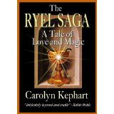 The Ryel Saga: A Tale of Love and Magic (Wysard and Lord Brother one-volume edition) (Kindle Edition)By Carolyn Kephart