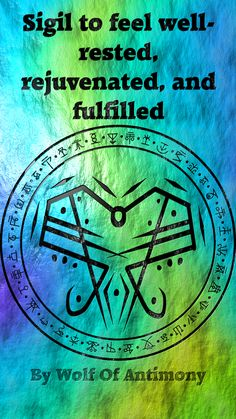 ☽✪☾...Sigil to feel well-rested, rejuvenated, and fulfilled