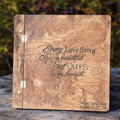 Every Love Story is Beautiful But Ours is My Favority Wood Cover Rustic Wedding Guest Book - Wood Guest Book - Engraved Guest Book - Wedding Guest Book - Wood Wedding Guest Book - Guest Book Ideas