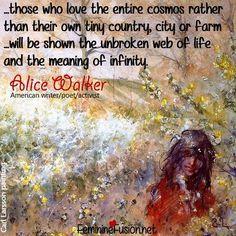 Alice Walker Quote ~ Infinity