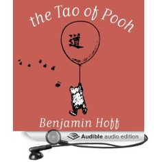 The Tao of Pooh by Benjamin Hoff is an introduction to Taoism allegorically explained through our hero, Winnie the Pooh. New Books, Good Books, Books To Read, This Is A Book, Any Book, Tao Of Pooh Quotes, Taoism, Free Books Online, Little Books
