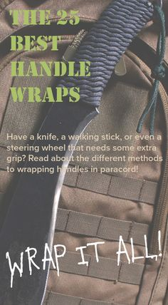 If you're not sure what kind of paracord handle wrap you want to use, this is a good list!