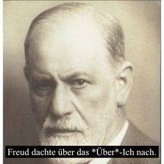 Freud dachte ___ das ___-Ich nach. über - Über Sigmund Freud, Oedipus Complex, Othello, Sad Stories, Self Awareness, Einstein, Psychology, Believe, Fiction