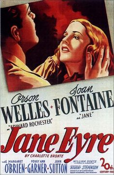 Jane Eyre with Orson Welles...pretty horrible. Cut out everything with Mr. Rivers.