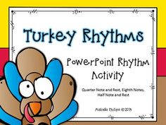 PowerPoint: Turkey Rhythms for the Kodaly or Orff Music Classroom (scheduled via http://www.tailwindapp.com?utm_source=pinterest&utm_medium=twpin&utm_content=post7110582&utm_campaign=scheduler_attribution)