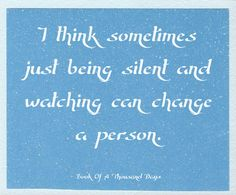 """I think sometimes just being silent and watching can change a person."" BOOK OF A THOUSAND DAYS ‪#‎books‬ ‪#‎reading‬"