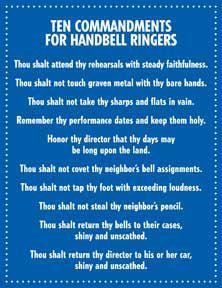 handbell 10 commandments | funny...10 commandments for bell ringers. More