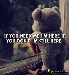 Im Here For You Quotes And Sayings. QuotesGram