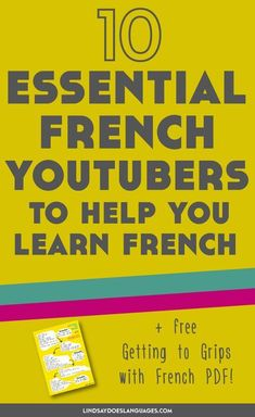 Looking for some French YouTubers to make the most of the time you spend on YouTube? Here's 10 fantastique channels + a free French starter vocab guide! >>