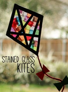 Tissue paper stained glass kites for kids tissu paper, paper stain, contact paper, stain glass, spring crafts, kid crafts, stained glass, glass kite, construction paper