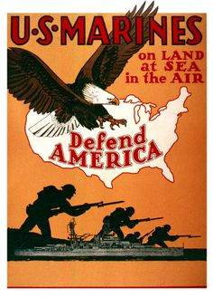 """US Marines ... Defend America."" US c. 1942-1945"