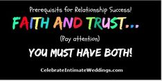 You Must, Pay Attention, Wedding Blog, Success, Faith, Neon Signs, Relationship, Loyalty, Relationships