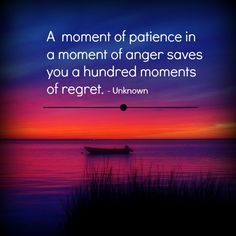 A moment of patience in anger saves you a hundred moments of regret. Jokes Quotes, Life Quotes, Wisdom Quotes, Success Quotes, Memes, Dealing With Difficult People, General Quotes, Spiritual Awareness, Affirmation Quotes