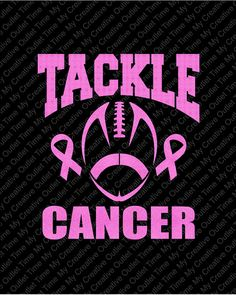 Custom Tackle Cancer Or Tackle For A Cure Football Breast Cancer Awareness Pink Ribbon Iron On Vinyl Or Glitter Vinyl Heat T-shirt Transfer
