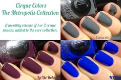 Love. Varnish, chocolate and more...: Swatches & Review - Cirque Colors The Metropolis Collection