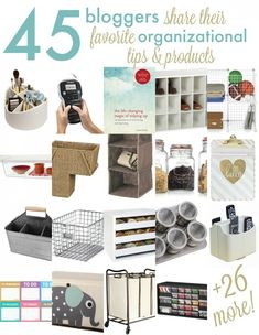 Organization tools for your home as recommended by forty-five top bloggers. These will help you stay organized, save time and reduce stress.