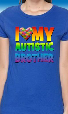 I Love My Autistic Brother Autism T-Shirt by MagikTees on Etsy