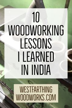 When I went to India to teach about making wooden rings, I was happy to learn several lessons myself, and they have made me a better woodworker. They can help you too. Woodworking Education, Woodworking Lessons, Woodworking Bench, Woodworking Projects, Wooden Rings, Wooden Jewelry, Levels Of Understanding, Thought Process, He Is Able