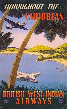 British West Indian Airways - Throughout the Caribbean - Vintage Poster