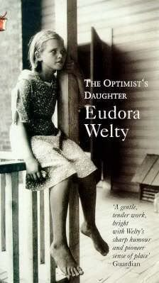 The Optimist's Daughter, Eudora Welty #DomesticFiction #Psychological #Books