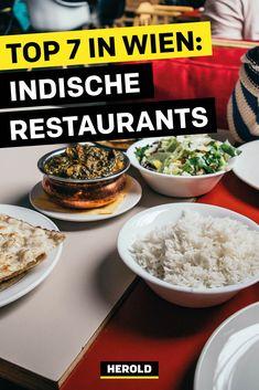 Wir haben 7 top indische Restaurants in Wien für dich zusammengestellt, wie sie unterschiedlicher nicht sein könnten – vom Mittagsmenü für kleines Geld bis zum Candle-Light-Dinner im Nobel-Lokal. #indischessen #restaurant Naan, Nobel, Vienna, Austria, Restaurants, Indian Dishes, India Food, Indian Cuisine, Kaiserschmarrn