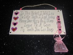 a cute plaque for your little ones to leave their tooth for the tooth fairy!!