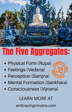 The Five Aggregates of Buddhism. Learn about The Five Aggrgates of Buddhism at Embracing Nirvana. #fiveAggregates #Buddhism #embracingnirvana Buddhist Teachings, Buddhism, Mindfulness Meditation, Guided Meditation, Buddha Zen, Kids Mental Health, The Five, Learning Disabilities, Nirvana