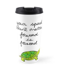 This wise travel mug. | 22 Things Every Turtle Lover Needs In Their Life