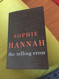 The Telling Error  Sophie Hannah